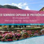 XIII Seminário Capixaba de Previdência